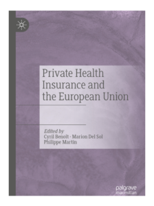 Private Health Insurance and the European Union - Cyril Benoît Marion del sol Philippe martin